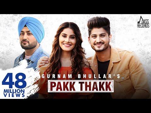 Pakk Thakk (FULL HD) Gurnam Bhullar Ft. MixSingh