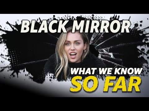 """Black Mirror"" Season 5   WHAT WE KNOW SO FAR"