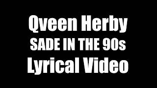 Qveen Herby- Sade in the 90s Lyrics