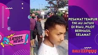 Pesawat Tempur TNI AU Jatuh di Riau, Pilot Berhasil Selamat