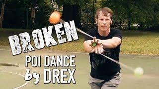 "lovelytheband ""Broken"" - Poi Dancing and Flow by Drex"