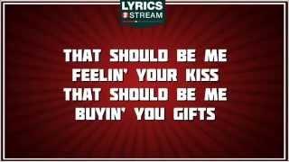 That Should Be Me - Justin Bieber tribute - Lyrics