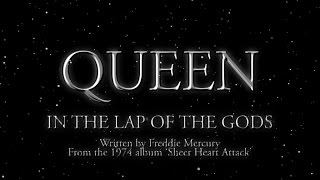 Queen - In The Lap Of The Gods (Official Lyric Video)