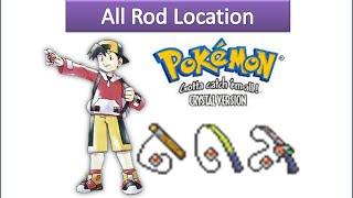 Pokemon Crystal  - All Rod Locations