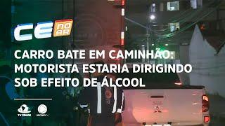 CARRO BATE EM CAMINHÃO: motorista estaria dirigindo sob efeito de álcool