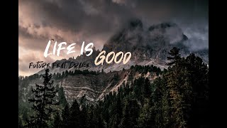 Future - Life Is Good Feat. Drake *WITHOUT FUTURE* (EXTENDED)