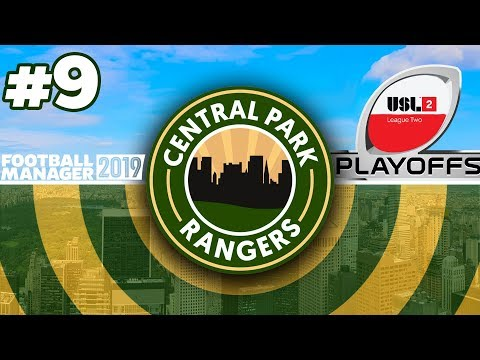 CENTRAL PARK RANGERS   #9   PLAY OFF DRAMA   FOOTBALL MANAGER 2019