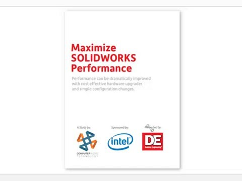 Maximize SolidWorks Perfomance Whitepaper