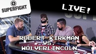 Superfight Live: Robert Kirkman VS. Wolverlincoln (with Dodger, JonTron, Steve Zaragoza and more!)