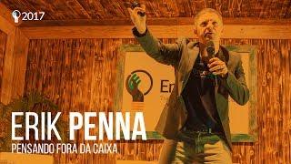 Erik Penna - Pensando fora da Caixa