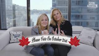 Canada, It's Voting Time | Full Frontal on TBS