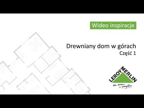 Drewniany dom w górach część 1 (wideo)