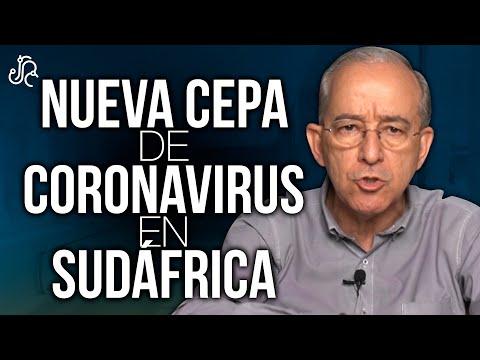 NUEVA CEPA De CORONAVIRUS En SURAFRICA - Oswaldo Restrepo RSC