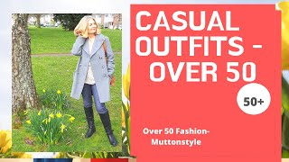 Lookbook April | Casual Outfits | Over 50 Style
