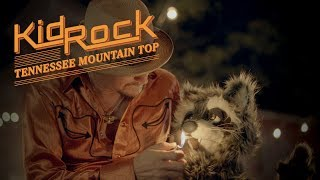 Kid Rock - Tennessee Mountain Top [Official Video]