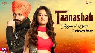 Taanashah – Jagmeet Brar