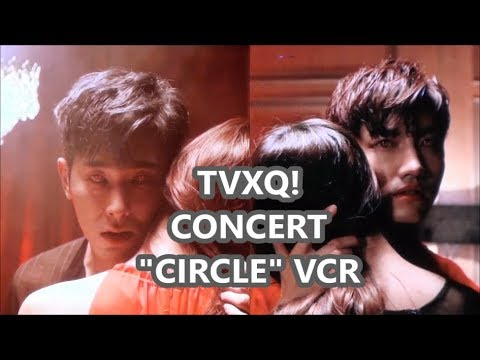 [윤호FANCAM] TVXQ! CONCERT CIRCLE VCR③ ユノ チャンミン