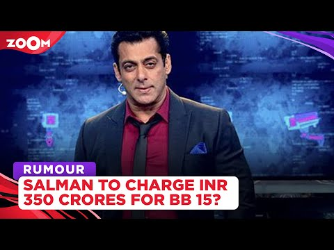 Salman Khan reportedly to charge a whopping Rs 350 crore for hosting Bigg Boss 15
