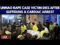 Unnao Rape Case Victim Dies After Suffering a Cardiac Arrest Live Updates