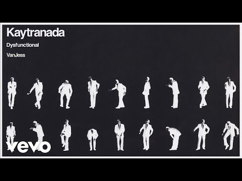 KAYTRANADA, VanJess - DYSFUNCTIONAL (Audio)