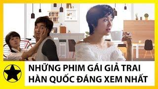 Những Bộ Phim Hàn Quốc Gái Giả Trai Đáng Xem Nhất