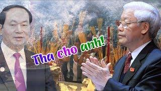Đã có kết quả khám nghiệm tử thi CTN Trần Đại Quang- bắt khẩn cấp TBT Nguyễn Phú Trọng?