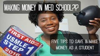 Make Money while in Med School?!?   Student Tips for Easy $$$