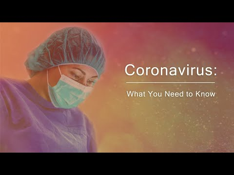 Coronavirus: What You Need to Know - May 26, 2020