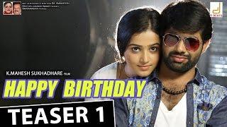 Happy Birthday Kannada Movie Teaser | Sachin, Samskruthy Shenoy, Mahesh Sukhadare, V. Harikrishna