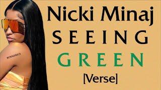 Nicki Minaj - Seeing Green [Verse - Lyrics] time ticktocking bettersticktodancing, solo,verse