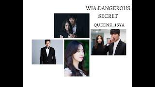 WIA:DANGEROUS SECRET [WATTPAD TRAILER]