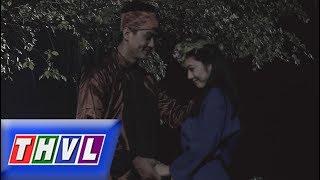 THVL|Chuyện xưa tích cũ–Tập 24[3]:Dụ dỗ Thu Hồng trao thân đến khi cô mang thai, Lý Tây liền trở mặt