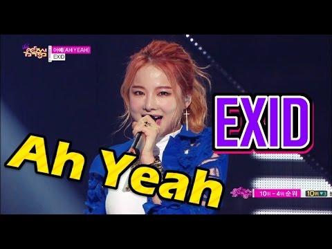 [HOT] EXID - Ah Yeah, 이엑스아이디 - 아예, Show Music core 20150509