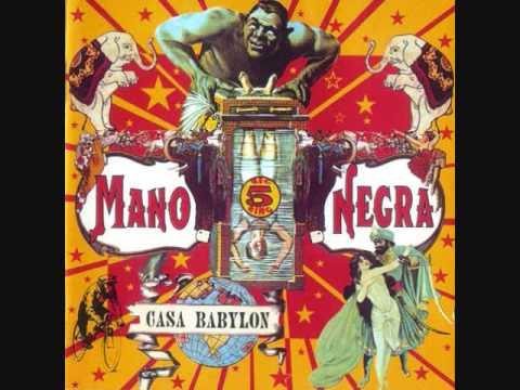 Mano Negra - El Alakran (La mar esta Podrida)