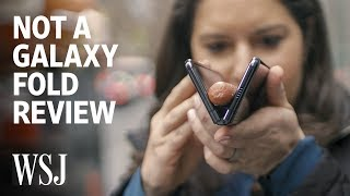 This Was Supposed to Be a Samsung Galaxy Fold Review | WSJ