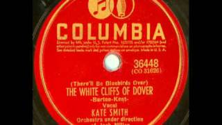 Kate Smith   There'll Be Bluebirds Over The White Cliffs Of Dover