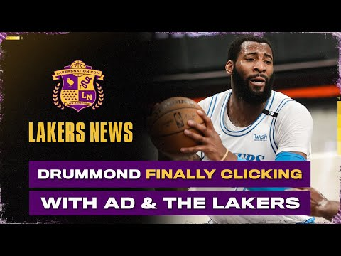 Andre Drummond Finally Clicking With Anthony Davis & Lakers After Massive Performance
