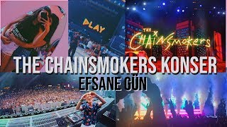 THE CHAINSMOKERS KONSER VLOGU! ÇOK NET (Lost Frequencies, Mahmut Orhan)