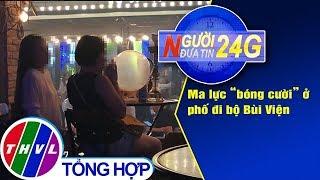 THVL | Người đưa Tin 24G (6g30 Ngày 20/07/2019)