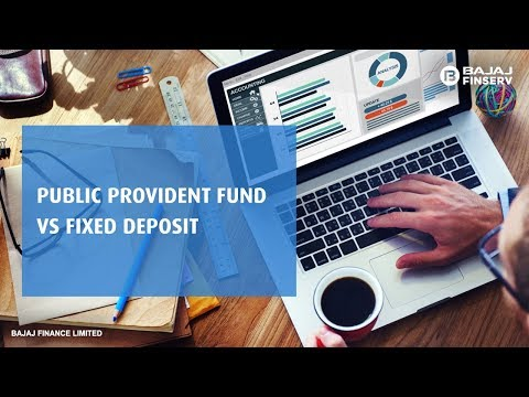 FD vs PPF - Why Fixed Deposit is better than Public Provident Fund | Bajaj Finance