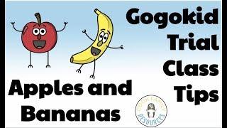 gogokid - Apples and Banana Trial Class Tips