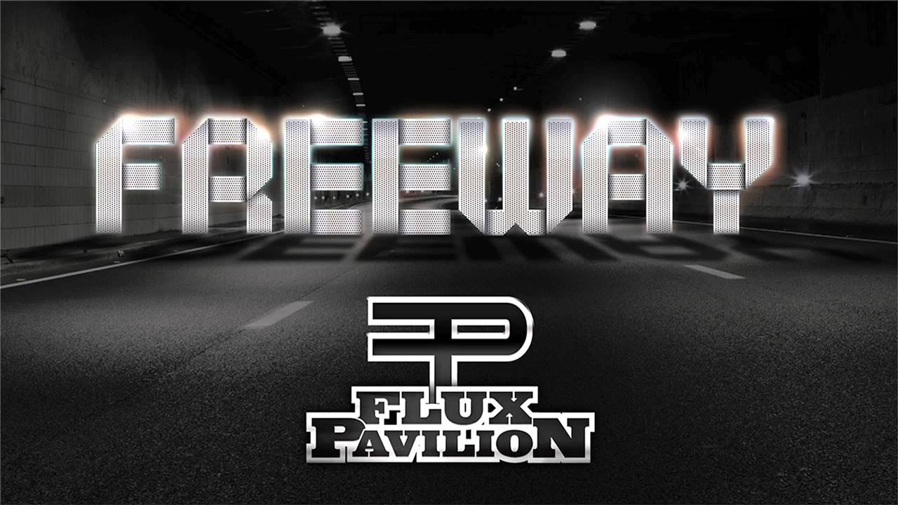 flux pavilion freeway - photo #3