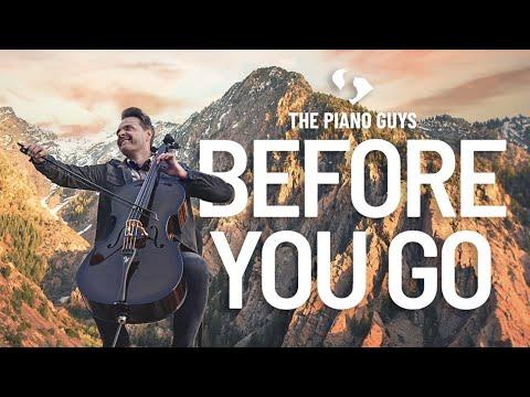 Piano Guys - Before You Go