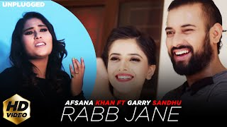 Rabb Jane – Afsana Khan – Garry Sandhu