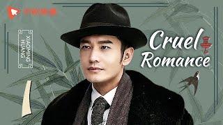 Cruel Romance - Episode 1(English sub) [Joe Chen, Huang Xiaoming]