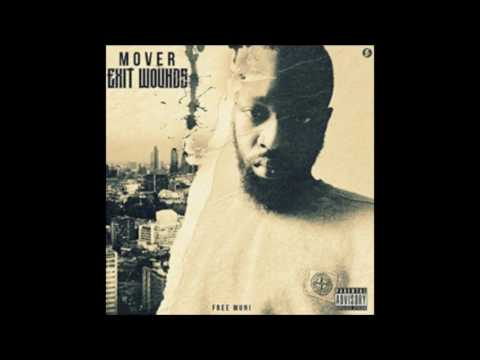 Mover - Exit Wounds FULL ALBUM   @TheRealMover #FreeMover