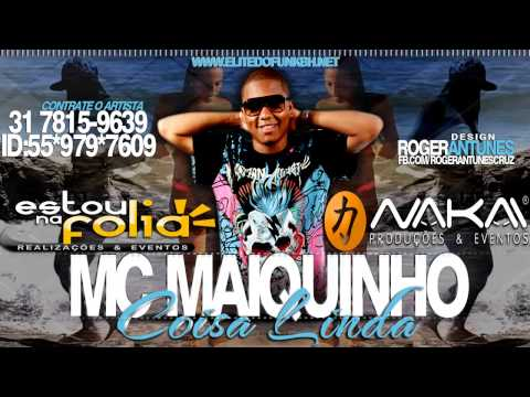 Baixar Mc Maiquinho  - Coisa Linda (Mateuzinho Funk)