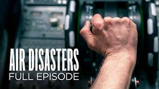Air Disasters: Deadly Descent (Full Episode)
