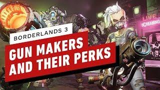 Borderlands 3: Every Gun Maker and Their Perks