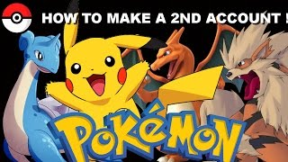 How to Make a 2nd Account on Pokemon Go ! 2017